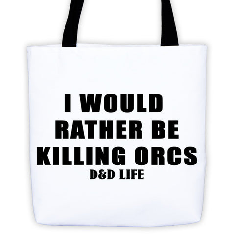 Killing Orcs - Tote bag - Original Gamer  - Dungeons and Dragons T-shirt