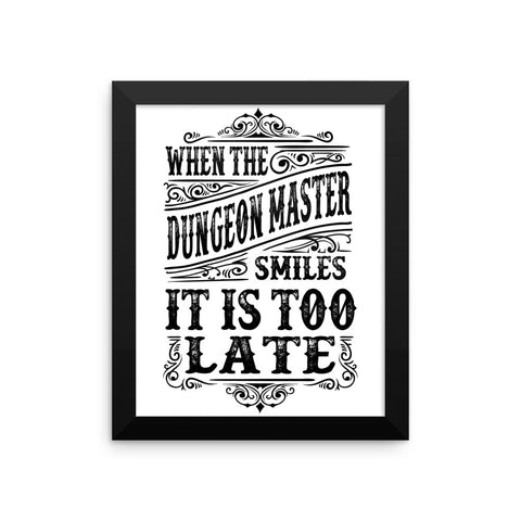 When the Dungeon Master smiles - Framed photo paper poster