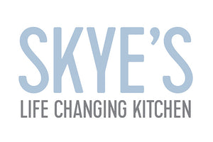 Skye's Life Changing Kitchen