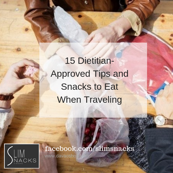 15 Dietitian-Approved Tips and Snacks to Eat When Traveling
