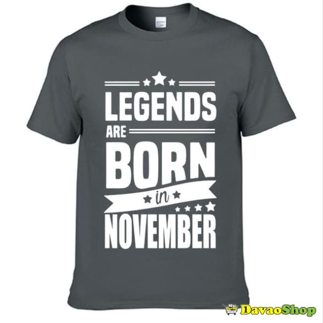 Mens T-Shirt Legends Are Born In November - Clothing | Davaoshop - The 1St Online Shop In Davao Since 2003
