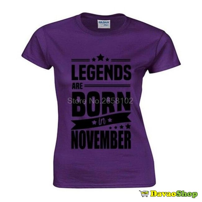November T-shirt Legends Are Born In November - DavaoShop - Send flowers, gifts to your loved ones in Davao City - the 1st Online Shop in Davao Since 2003