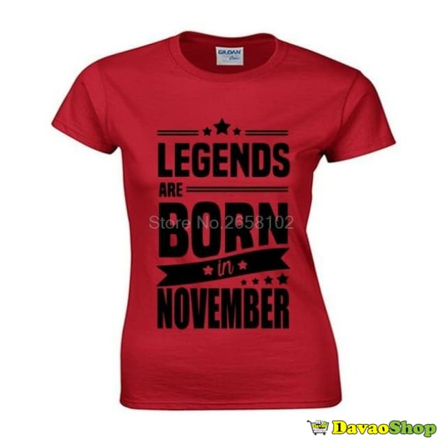 November T-Shirt Legends Are Born In November - Clothing | Davaoshop - The 1St Online Shop In Davao Since 2003