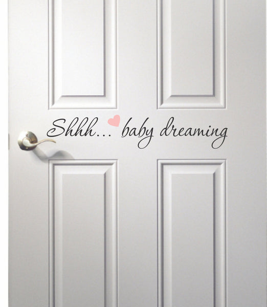 Shhh...Baby Dreaming Door Decal - Nursery Room Door Decal - Baby dreaming