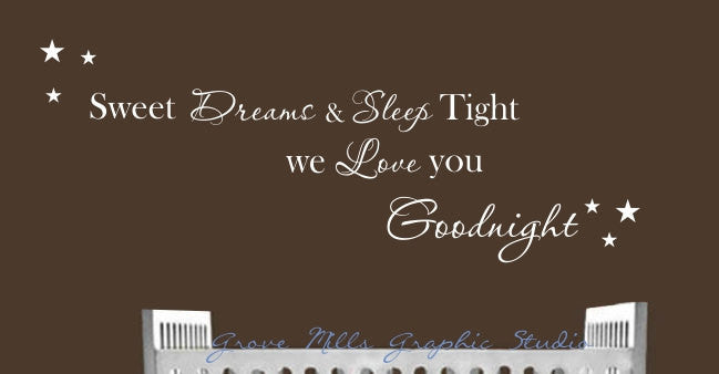Sweet Dreams Wall Decal - Nursery Wall Decal - Goodnight Wall Decal