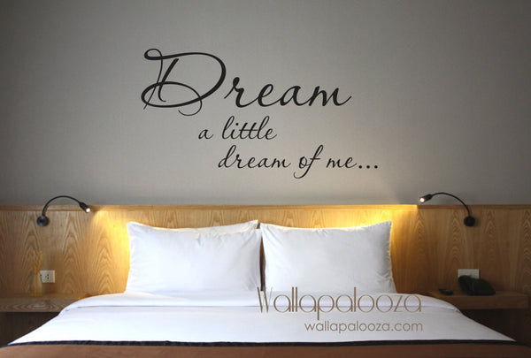 Dream a Little Dream of Me - Bedroom wall decal