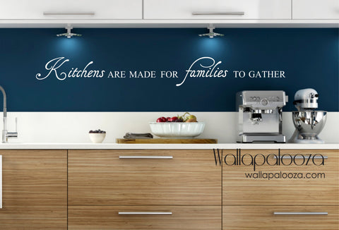 Kitchens are made for families wall decal - Kitchen wall decor - Wall Art