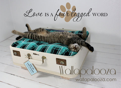 Pet Wall Decal - Love is a Four Legged Word - Pet decal - Cat wall decal - Dog Wall Decal