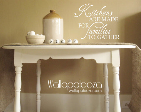 Kitchens are made for families wall decal - Kitchen Wall Decal - Wall Art