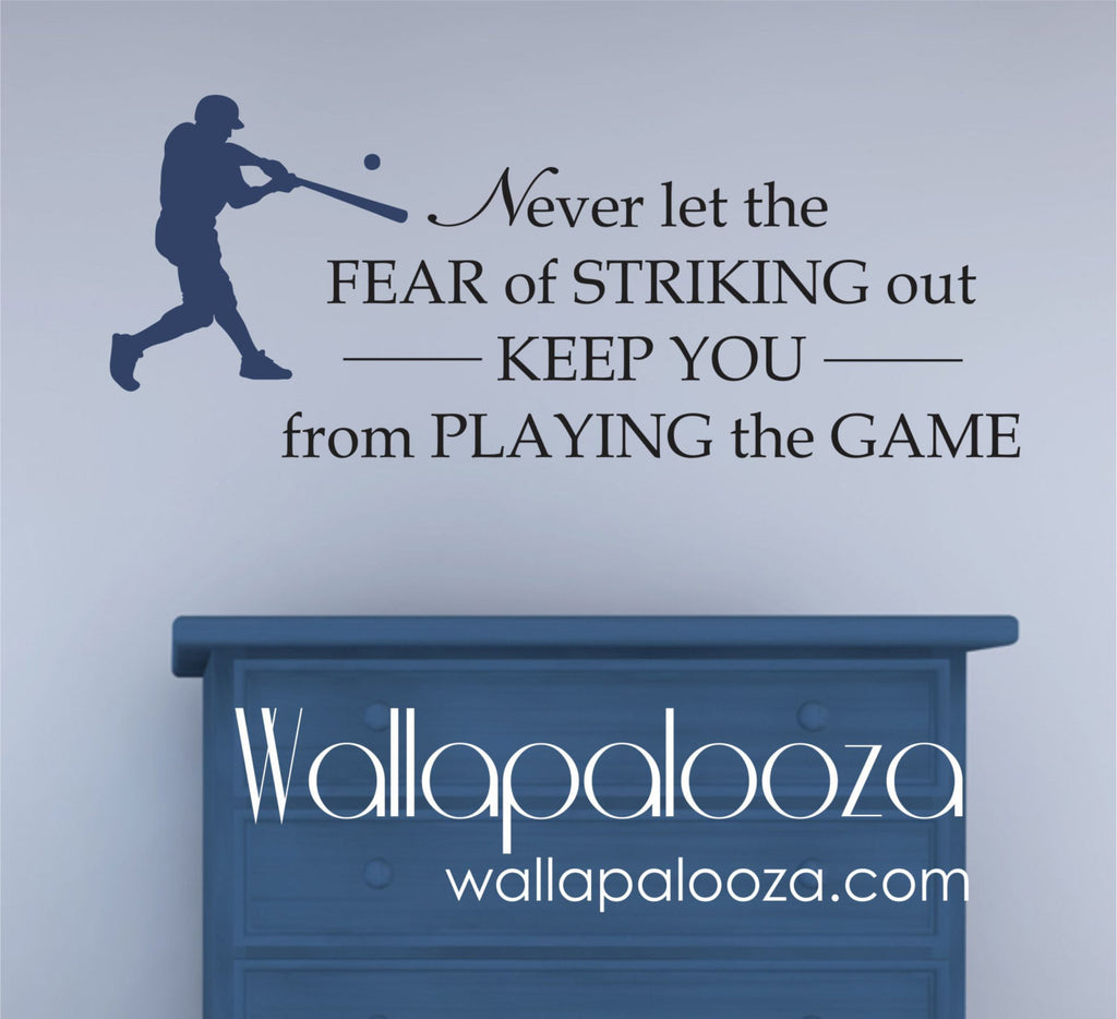 Baseball wall art - Never Let The Fear of Striking Out Quote - Sports wall decor