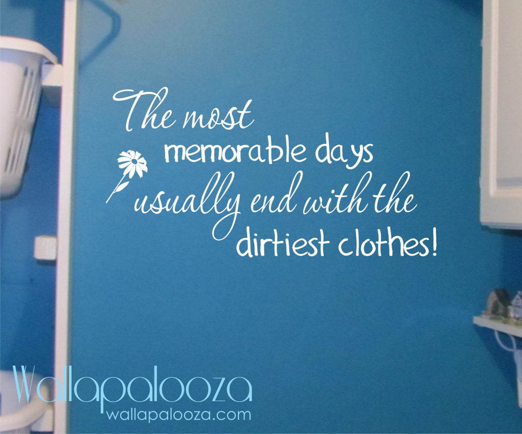 Laundry Room Wall Decal   The Most Memorable Days Laundry Decal   Laundry  Sticker