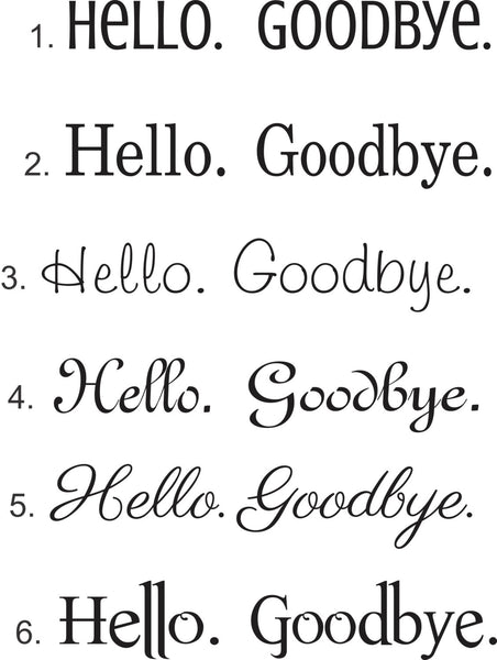 Hello Goodbye Decals - front door decal - Door decals