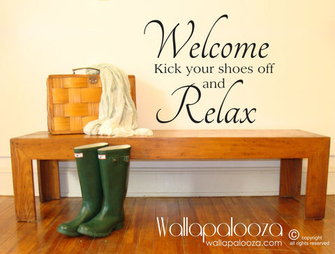 Welcome wall decal - kick of your shoes and relax - Welcome to our home