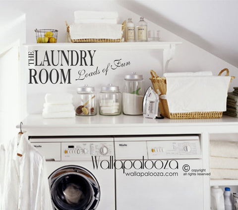 Laundry Room Loads of Fun - Laundry Decal
