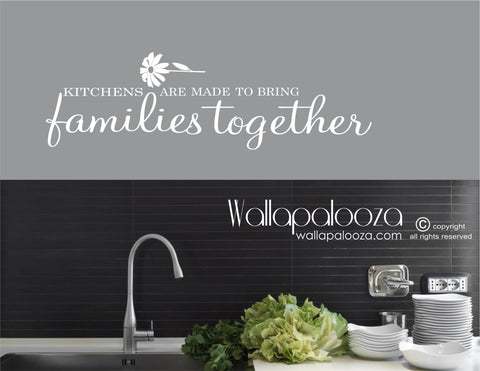 Kitchen Wall Art - Kitchens bring families together wall decal