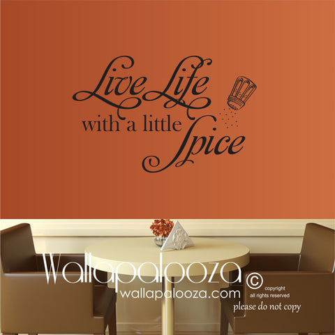 Kitchen Wall Art - Live life with a little spice wall decal - Kitchen Wall Decal