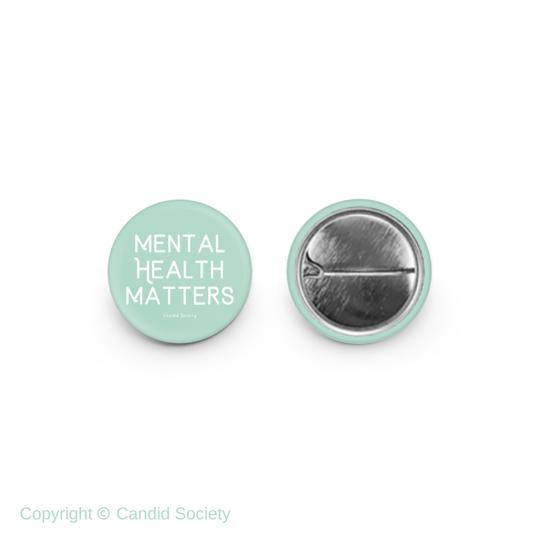 CANDID SOCIETY - Mental Health Matters Baby Pin