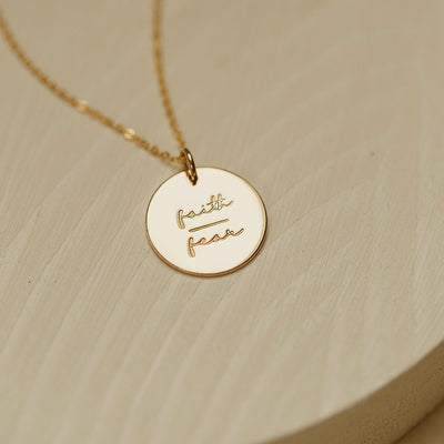 Faith-Fear Disc Necklace- 5/8