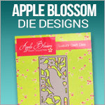 Apple Blossom Dies and Embossing Folders
