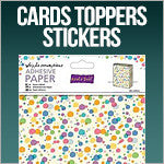 Cards, Toppers, Stickers