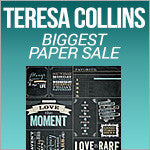 Biggest Paper Sale - Teresa Collins