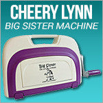 Cheery Lynn Big Sister Machine