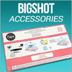Big Shot Accessories