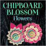 Blossom Adhesive Chipboard Flowers