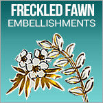 Freckled Fawn Embellishments