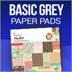 Basic Grey  Paper Pads