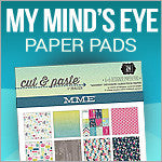 My Minds Eye Paper Pads