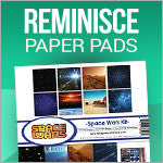 Reminisce Paper Pads