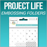 Project Life Embossing Folders