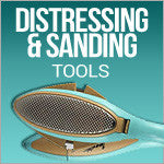 Distressing & Sanding Tools