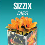 All Sizzix Dies and New Releases