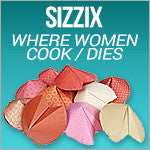 Sizzix - Where Women Cook