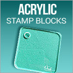 Acrylic Stamp Blocks