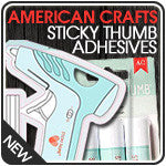 American Sticky Thumb Adhesives
