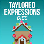 Taylored Expressions Dies