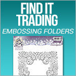 Find It Trading - Embossing Folders
