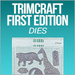 Trimcaraft - First Editon Dies