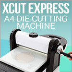 Xcut Xpress Die Cutting Machine