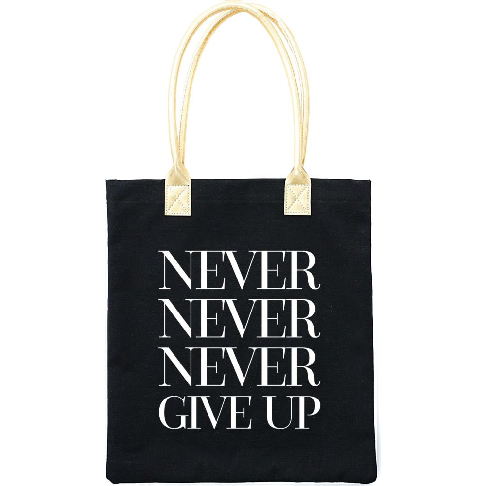 Teresa Collins - Totebag 13 inch x 14.5 inch - Never Never Never Give Up