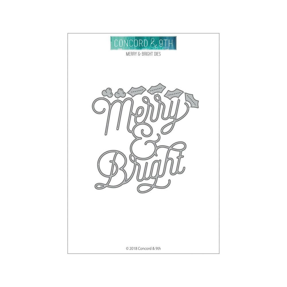 Concord & 9th Dies - Merry & Bright