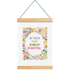 Dimensions Counted Cross Stitch Kit 8in x 11.5in - Be Your Own Kind Of Beautiful (14 Count)