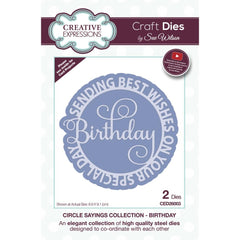 Creative Expressions Craft Dies By Sue Wilson - Circle Sayings - Birthday