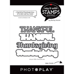 PhotoPlay Say It With Stamps Die Set - Thankful/Thanksgiving