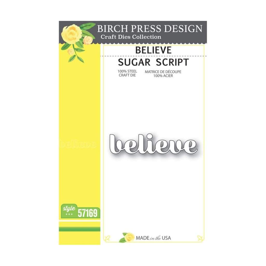 Birch Press Design - Believe Sugar Script