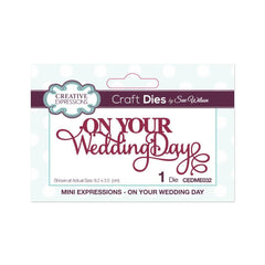 Creative Expressions - Mini Expressions Collection On Your Wedding Day Craft Die