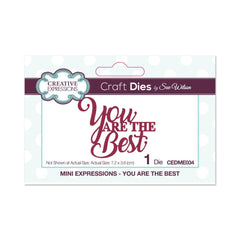 Creative Expressions Die - Mini Expressions Collection - You are the Best